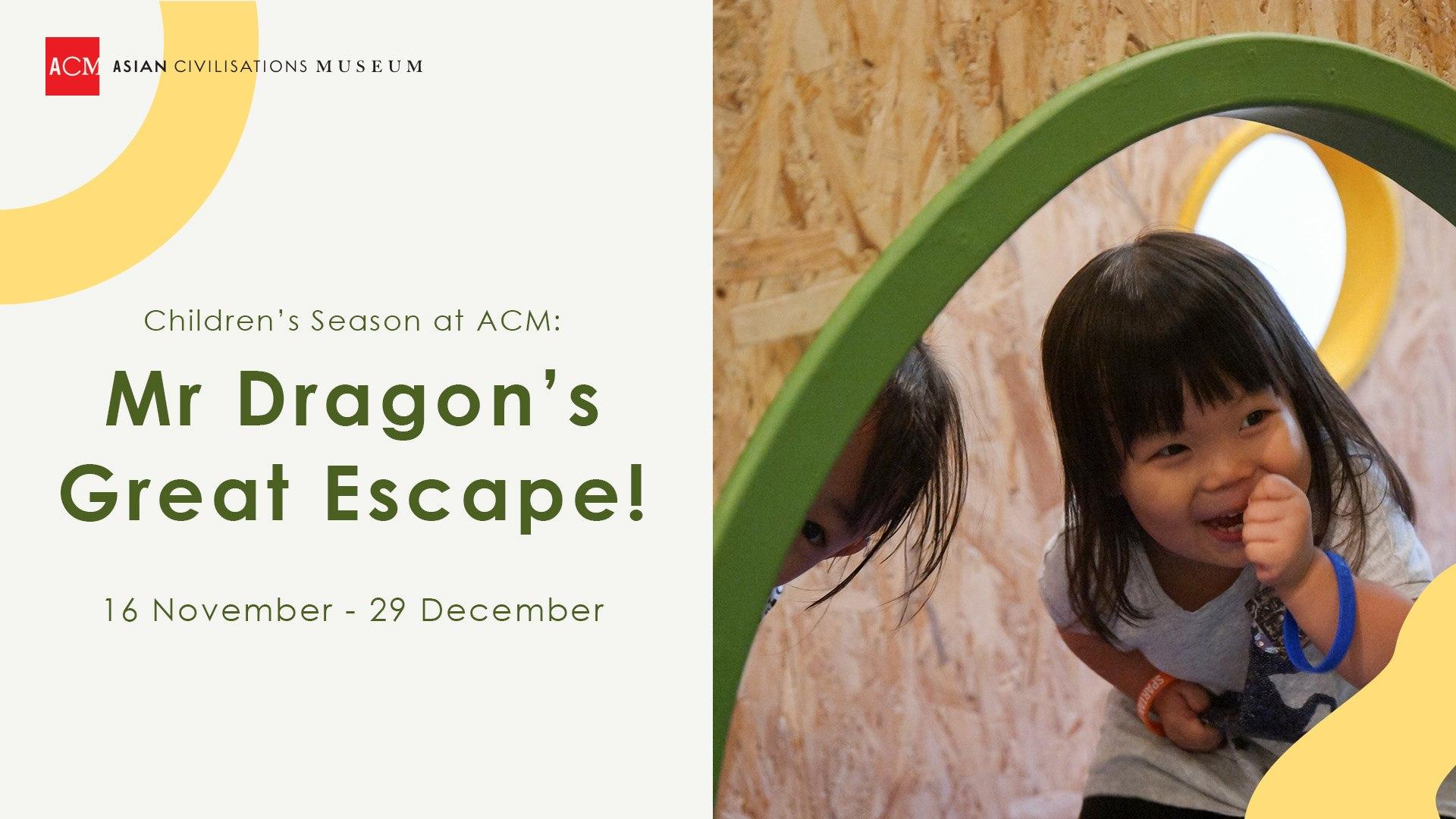 december school holidays 2019 activities for kids mr dragon great escape asian civilisaion museum